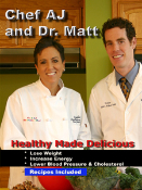"v. Chef AJ and Dr. Matt ""Healthy Made Delicious"" DVD"